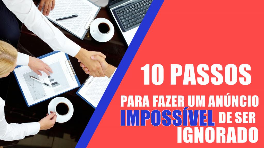 10-passos-de-como-fazer-um-anuncio-impossivel-de-ser-ignorado